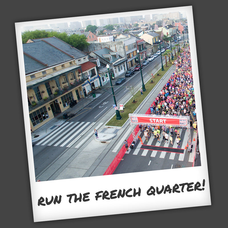 Run the French Quarter!